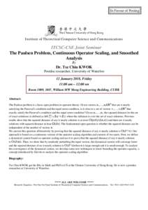 In Favour of Posting  Institute of Theoretical Computer Science and Communications ITCSC-CSE Joint Seminar The Paulsen Problem, Continuous Operator Scaling, and Smoothed