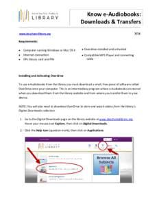 Know e-Audiobooks: Downloads & Transfers 7/15 www.deschuteslibrary.org