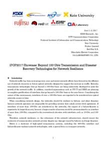 June 1–2, 2017 KDDI Research., Inc. NTT Communications Corporation National Institute of Information and Communications Technology Keio University Fujitsu Limited
