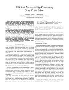 Efficient Metastability-Containing Gray Code 2-Sort Christoph Lenzen∗ ∗ Max  Moti Medina∗