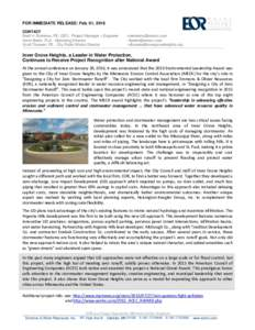 FOR IMMEDIATE RELEASE: Feb. 01, 2016 CONTACT Brett H. Emmons, PE, CEO - Project Manager + Engineer Kevin Biehn, PLA - Marketing Director Scott Thureen, PE - City Public Works Director