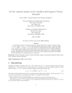On the condition number of the critically-scaled Laguerre Unitary Ensemble Percy Deift∗ , Govind Menon† and Thomas Trogdon∗,0 ∗  Courant Institute of Mathematical Sciences