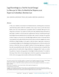 HHr Health and Human Rights Journal Legal Knowledge as a Tool for Social Change: La Mesa por la Vida y la Salud de las Mujeres as an Expert on Colombian Abortion Law