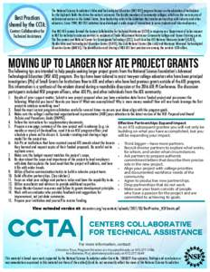 Best Practices shared by the CCTA: Centers Collaborative for Technical Assistance  The National Science Foundation's Advanced Technological Education (NSF ATE) program focuses on the education of technicians