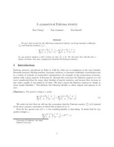 A symmetrical Eulerian identity Fan Chung∗ Ron Graham∗  Don Knuth†