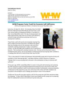 FOR IMMEDIATE RELEASE (April 22, 2014) CONTACT: Trina Fleming, VP of Marketing & Communications WHW (Women Helping Women/Men2WorkEast McFadden Avenue, Suite 1A, Santa Ana, CA 92705