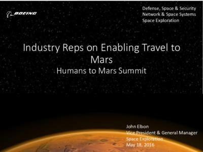 Defense, Space & Security Network & Space Systems Space Exploration Industry Reps on Enabling Travel to Mars