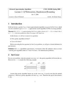 Advanced Approximation Algorithms  (CMU 18-854B, SpringLecture 2: LP Relaxations, Randomized Rounding Jan 17, 2008