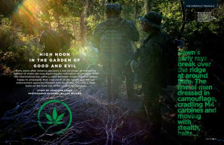the EMERALD TRIANGLE Weed killers: Sheriff's Tactical Enforcement Personnel (Step) on a mission to eradicate illegal marijuana gardens in Sequoia