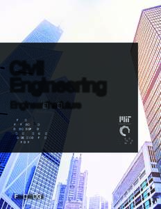 Civil Engineering Engineer the future Structures  Architectural Design