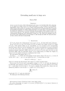 Extending small arcs to large arcs Simeon Ball Abstract An arc is a set of vectors of the k-dimensional vector space over the finite field with q elements Fq , in which every subset of size k is a basis of the space, i.e