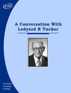 A Conversation With Ledyard R Tucker