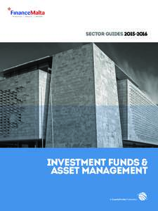 Sector guides 2O15 -2O16  INVESTMENT funds & asset management A CountryProfiler Publication