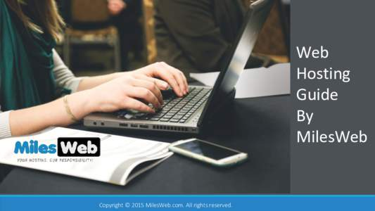 Web Hosting Guide By MilesWeb