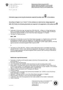Eidgenössisches Starkstrominspektorat ESTI Inspection fédérale des installations à courant fort ESTI Ispettorato federale degli impianti a corrente forte ESTI Federal Inspectorate for Heavy Current Installations ESTI