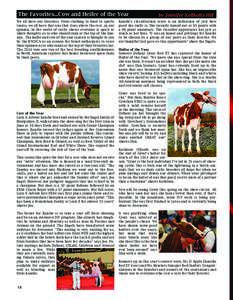 The Favorites...Cow and Heifer of the Year We all have our favorites. From clothing to food to sports