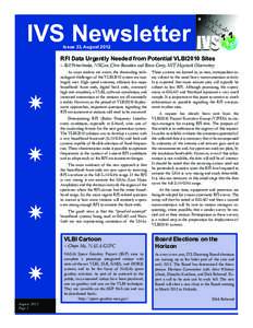 IVS Newsletter Issue 33, August 2012 RFI Data Urgently Needed from Potential VLBI2010 Sites – Bill Petrachenko, NRCan; Chris Beaudoin and Brian Corey, MIT Haystack Observatory As most readers are aware, the demanding t