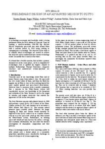 ISTS 2004-k-10  PRELIMINARY DESIGN OF AN ADVANCED MISSION TO PLUTO Torsten Bondo, Roger Walker, Andrew Willig*, Andreas Rathke, Dario Izzo and Mark Ayre ESA/ESTEC Advanced Concepts Team, *ESA/ESTEC Earth Observation Depa