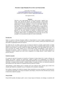 Peercoin: Cripto-Moneda Peer-to-Peer con Proof-of-Stake Sunny King, Scott Nadal (, ) (Traducción al español por MrBickle ) 19 de agosto de 2012 Resumen