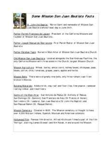 Some Mission San Juan Bautista Facts St. John the Baptist: Patron ...