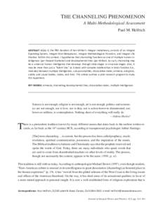 THE CHANNELING PHENOMENON A Multi-Methodological Assessment Paul M. Helfrich ABSTRACT AQAL-5, the fifth iteration of Ken Wilber's integral metatheory, consists of an Integral Operating System, Integral Post-Metaphysics