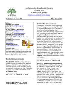 Lewis County Genealogical Society PO Box 782 Chehalis WAhttp://www.rootsweb.com/~walcgs  Volume #18 Issue #3