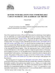 Proc. Int. Cong. of Math. – 2018 Rio de Janeiro, Vol–124) QUIVERS WITH RELATIONS FOR SYMMETRIZABLE CARTAN MATRICES AND ALGEBRAIC LIE THEORY Christof Geiß