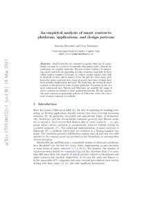 An empirical analysis of smart contracts: platforms, applications, and design patterns Massimo Bartoletti and Livio Pompianu arXiv:1703.06322v1 [cs.CR] 18 Mar 2017