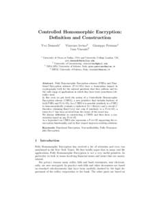 Controlled Homomorphic Encryption: Definition and Construction Yvo Desmedt1 1