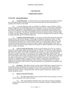 CRIMINAL PROCEDURE  CHAPTER SIX OTHER PROVISIONS Section 601. Search and Seizure (a)