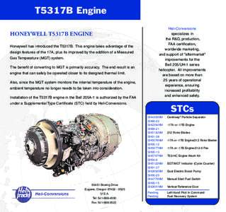 T5317B Engine Heli-Conversions specializes in the R&D, production, FAA certification, worldwide marketing,