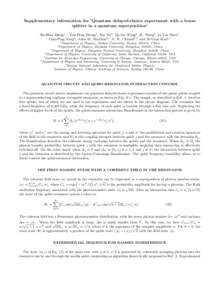 Supplementary information for 'Quantum delayed-choice experiment with a beam splitter in a quantum superposition' Shi-Biao Zheng1 ,∗ You-Peng Zhong2 , Kai Xu2 , Qi-Jue Wang2 , H. Wang2 , Li-Tuo Shen1 , Chui-Ping Ya