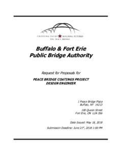 Buffalo & Fort Erie Public Bridge Authority Request for Proposals for PEACE BRIDGE COATINGS PROJECT DESIGN ENGINEER