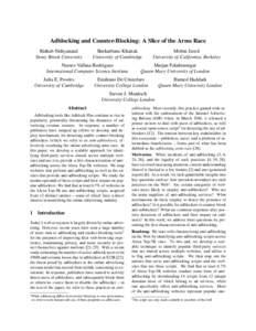 Adblocking and Counter-Blocking: A Slice of the Arms Race Rishab Nithyanand Stony Brook University Sheharbano Khattak University of Cambridge