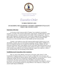 Microsoft Word - EO 13 Establishing The Governor's Advisory Commission On Quality Child Care And Education.docx
