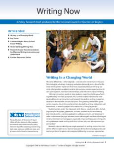 Writing Now A Policy Research Brief produced by the National Council of Teachers of English In This Issue  Writing in a Changing World  Key Terms  Common Myths about SchoolBased Writing