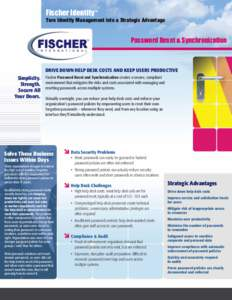 Fischer Identity™  Turn Identity Management into a Strategic Advantage Password Reset & Synchronization
