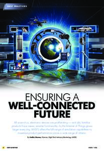BEST PRACTICES  ENSURING A WELL-CONNECTED FUTURE All around us, electronic devices are proliferating — and old, familiar