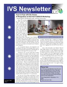 IVS Newsletter Issue 16, December 2006 Face to Face with the Future: A Perspective on the First VLBI2010 Workshop