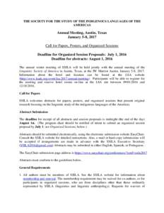 THE SOCIETY FOR THE STUDY OF THE INDIGENOUS LANGUAGES OF THE AMERICAS Annual Meeting, Austin, Texas January 5-8, 2017 Call for Papers, Posters, and Organized Sessions