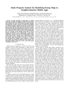 Static Program Analysis for Identifying Energy Bugs in Graphics-Intensive Mobile Apps Chang Hwan Peter Kim, Daniel Kroening, and Marta Kwiatkowska Department of Computer Science, University of Oxford, UK