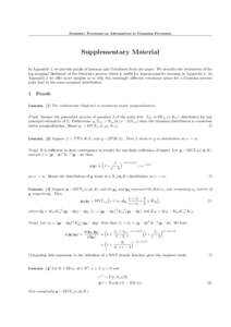 Student-t Processes as Alternatives to Gaussian Processes  Supplementary Material In Appendix 1, we provide proofs of Lemmas and Corollaries from our paper. We describe the derivatives of the log marginal likelihood of t