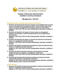 College of Business Administration Academic Learning Compacts Management - B.S.B.A. Discipline Specific Knowledge, Skills, Behavior and Values 1. Students will demonstrate that they possess an acceptable level of human r