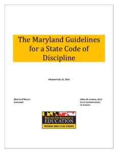 The Maryland Guidelines for a State Code of Discipline Adopted July 22, 2014  MARTIN O'MALLEY