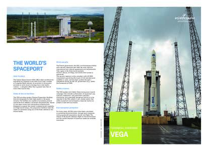 ARIANESPACE-ENG-FLYER VEGA (SEPTEMBRE 2015)_Mise en page:11 Page1  Ideal location The Guiana Space Center (CSG) offers ideal conditions for launching any payload to any orbit at any time. Located at 5 degre