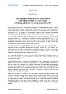 CloudBroker GmbH, Heinrichstrasse 267, CH-8005 Zürich, Switzerland  Press Release July 23rd, 2015  CloudBroker Platform from Switzerland