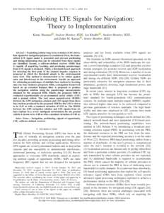 IEEE TRANSACTIONS ON WIRELESS COMMUNICATIONS, VOL. 17, NO. 4, APRILExploiting LTE Signals for Navigation: Theory to Implementation