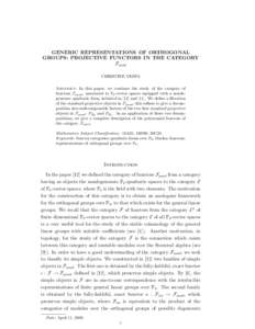 GENERIC REPRESENTATIONS OF ORTHOGONAL GROUPS: PROJECTIVE FUNCTORS IN THE CATEGORY Fquad CHRISTINE VESPA Abstract. In this paper, we continue the study of the category of functors Fquad , associated to F2 -vector spaces e