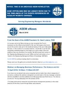Serving Engineering Managers Worldwide  ASEM eNews March 2016  From the Desk of the ASEM President, Dr. Geert Letens, PEM