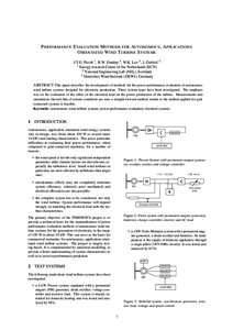 P ERFORMANCE E VALUATION M ETHODS FOR AUTONOMOUS , A PPLICATIONS O RIENTATED W IND T URBINE S YSTEMS J.T.G. Pierik 1 , R.W. Dunlop 2 , W.K. Lee 2 , J. Gabriel 3 1 Energy research Centre of the Netherlands (ECN) 2